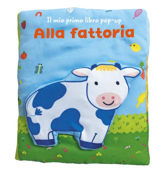 Il mio primo libro pop-up - Alla fattoria - AA.VV. | Edizioni EL