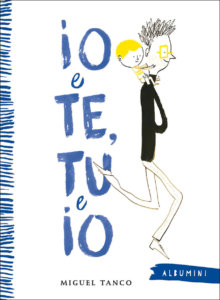 Io e Te, Tu e Io - Tanco | Emme Edizioni