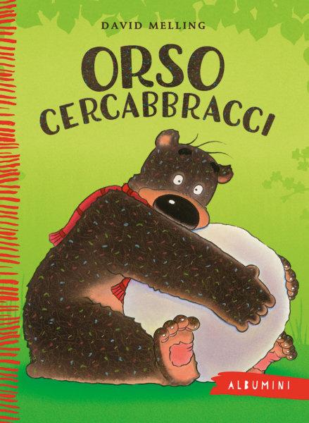 Orso cercabbracci - Melling | Emme Edizioni