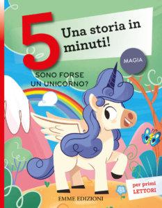 Sono forse un unicorno? - Campello,Cerato | Emme Edizioni