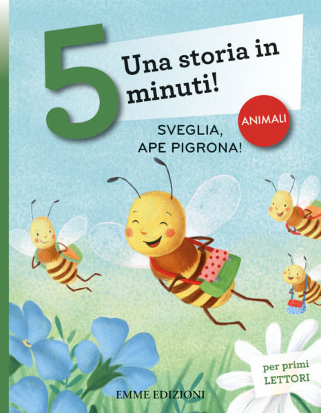 Sveglia, ape pigrona! - Campello,Gregori | Emme Edizioni