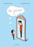 Un giorno…- Guéraud,Mourrain | Emme Edizioni