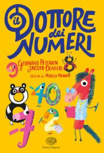 Il dottore dei numeri - Pettarin,Olivieri / Mariani | Einaudi Ragazzi