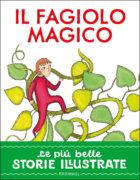 Il fagiolo magico - Piumini/Valentinis   Edizioni EL