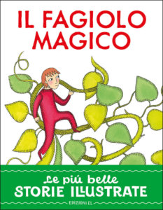 Il fagiolo magico - Piumini/Valentinis | Edizioni EL