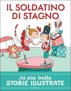 Il soldatino di stagno - Bordiglioni/Carabelli | Edizioni EL