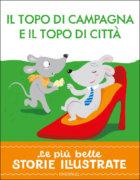 Il topo di campagna e il topo di città - Bordiglion::Sgarbi   Edizioni EL