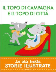 Il topo di campagna e il topo di città - Bordiglion::Sgarbi | Edizioni EL