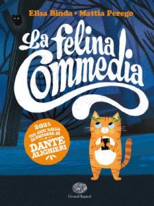 La felina Commedia - Binda,Perego / Tinarelli | Einaudi Ragazzi
