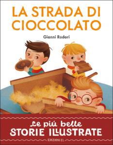 La strada di cioccolato - Rodari/Bordicchia | Edizioni EL