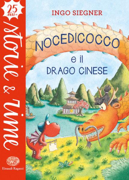 Nocedicocco e il drago cinese - Siegner   Einaudi Ragaz
