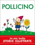 Pollicino - Piumini/Costa   Edizioni EL