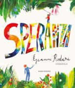 Speranza - Rodari/Ballarini | Emme Edizioni