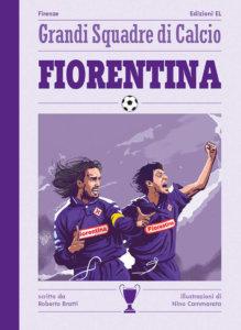 Fiorentina - Bratti/Cammarata | Edizioni EL