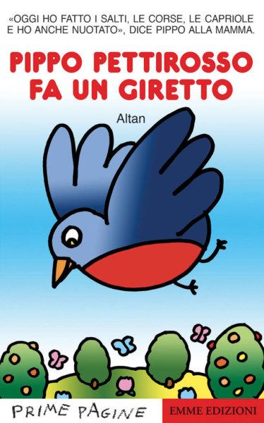 Pippo pettirosso fa un giretto - Altan | Emme Edizioni