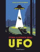 Storia illustrata degli Ufo - Allsuch Boardman | Einaudi Ragazzi