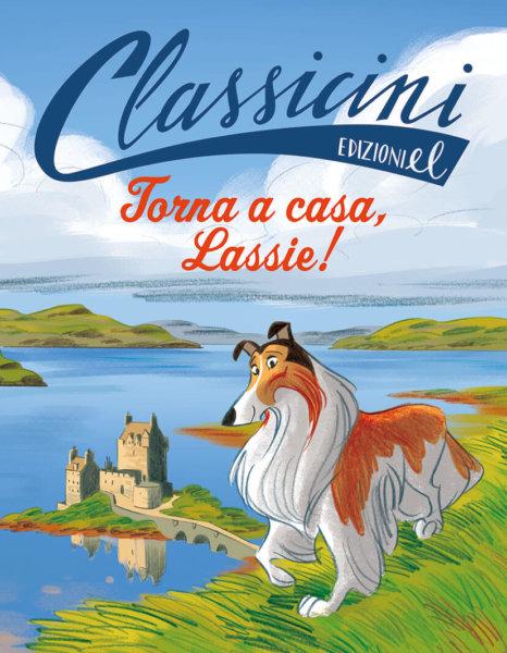 Torna a casa, Lassie! - Colloredo/Turconi | Edizioni EL