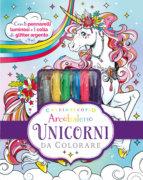 Caleidoscopio Arcobaleno - Unicorni da colorare - AA.VV. | Edizioni EL