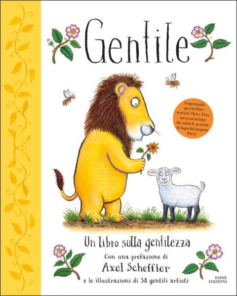 Gentile - Un libro sulla gentilezza - Green,AA.VV. | Emme Edizioni