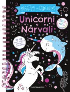 Gratta e colora - Unicorni e Narvali - Wade | Emme Edizioni