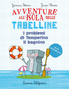 I problemi di Temperino il bagnino - Pettarin,Olivieri/Guicciardini | Emme Edizioni