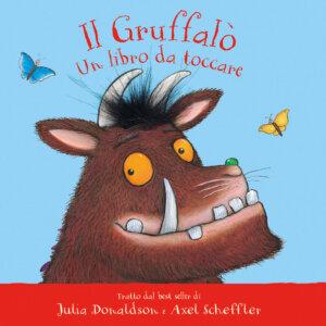 Il Gruffalò - Un libro da toccare - Donaldson/Scheffler | Emme Edizioni