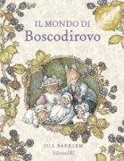Il mondo di Boscodirovo - Barklem | Edizioni EL