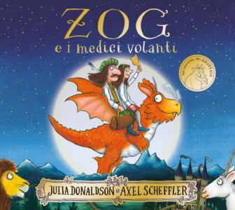 Zog e i medici volanti - Donaldson/Scheffler | Emme Edizioni