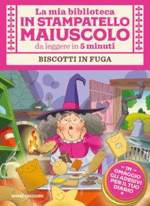 Biscotti in fuga - Campello/Fiorin | Emme Edizioni