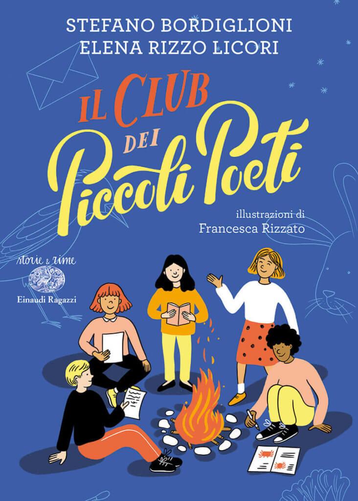 Il Club dei Piccoli Poeti - Bordiglioni,Rizzo Licori/Rizzato   9788866566731