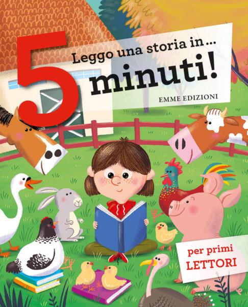Leggo una storia in… 5 minuti! - AA.VV.   Emme Edizioni