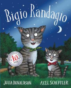 Bigio Randagio - 10 anni - Donaldson/Scheffler | Emme Edizioni