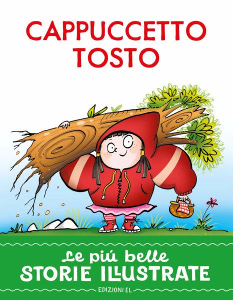 Cappuccetto Tosto - Bordiglioni/Sillani   Edizioni EL
