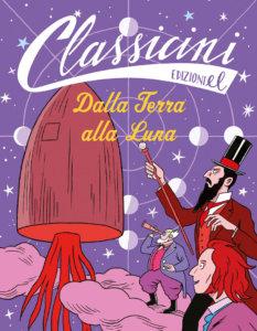 Dalla Terra alla Luna - Morosinotto/Tambellini | Edizioni EL