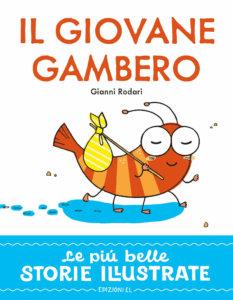Il giovane gambero - Rodari/Sgarbi | Edizioni EL