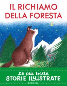 Il richiamo della foresta - Bordiglioni/Tomai | Edizioni EL