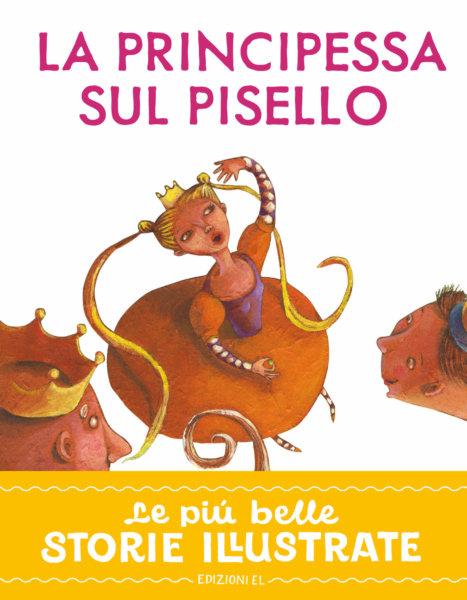 La principessa sul pisello - Piumini/Montanari | Edizioni EL