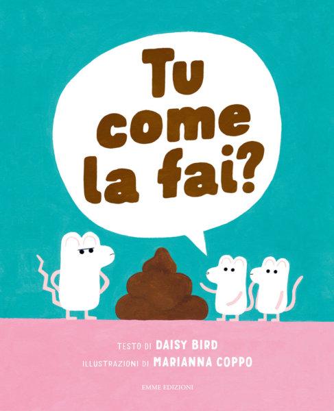 Tu come la fai? - Bird/Coppo   Emme Edizioni