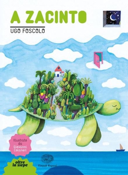 A Zacinto - Foscolo/Colaneri | Einaudi Ragazzi