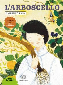 L'arboscello - Saba/Hasegawa | Einaudi Ragazzi