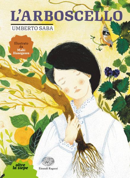 L'arboscello - Saba/Hasegawa   Einaudi Ragazzi