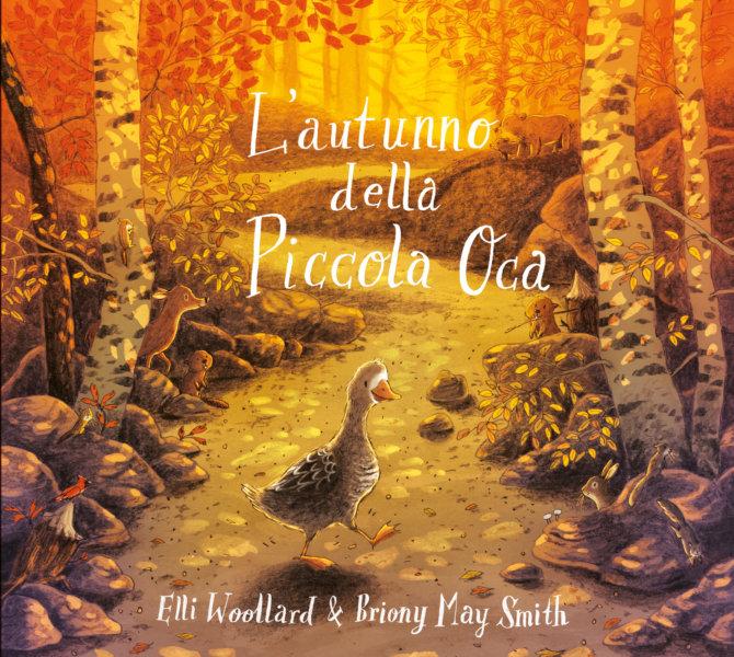 L'autunno della Piccola Oca - Woollard/Smith   Emme Edizioni