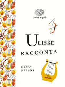 Ulisse racconta - Milani/Mora | Einaudi Ragazzi