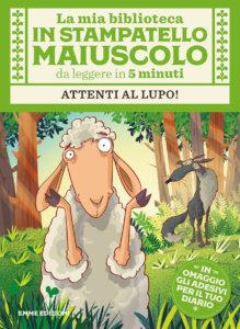 Attenti al lupo! - Campello/Fiorin | Emme Edizioni
