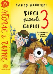 Dieci piccoli gialli 3 - Barbieri/Baglioni | Einaudi Ragazzi