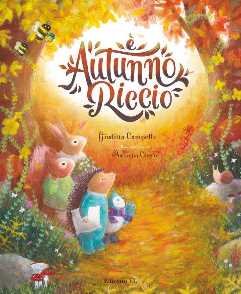 È autunno, Riccio - Campello/Cicciò   Edizioni EL