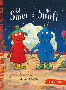 Gli Smei e gli Smufi - Donaldson/Scheffler | Emme Edizioni