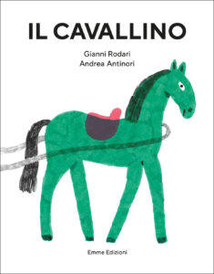 Il cavallino - Rodari/Antinori | Emme Edizioni
