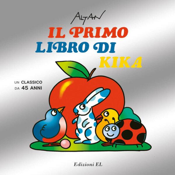 Il primo libro di Kika - Altan   Edizioni EL