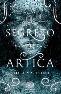 Il segreto di Artica - Marchesi | Einaudi Ragazzi
